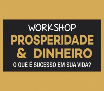 Workshop Prosperidade & Dinheiro
